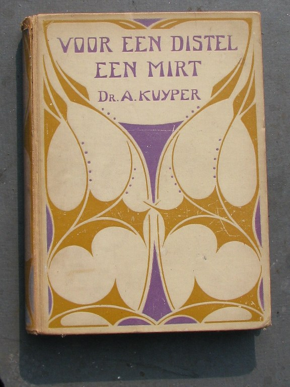 Dutch book Voor een distel een mirt