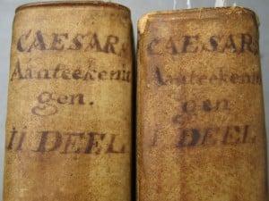 Aantekeningen der Gallische, Burgerlyke, Alexandrynsche, Africaansche, en Hispanische oorlogen door Julius Ceasar 1709-2
