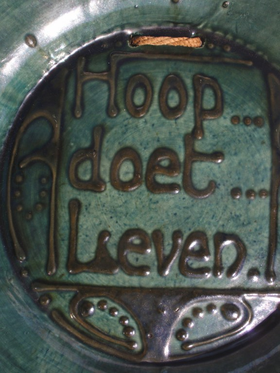 Spreukbord 'Hoop doet Leven' van Brouwer
